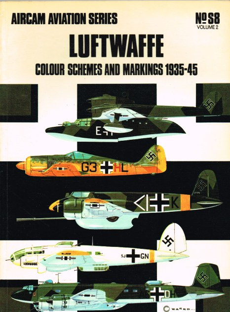 Image for AIRCAM AVIATION SERIES NO.S8 : (VOL 2) LUFTWAFFE COLOUR SCHEMES AND MARKINGS 1935-45