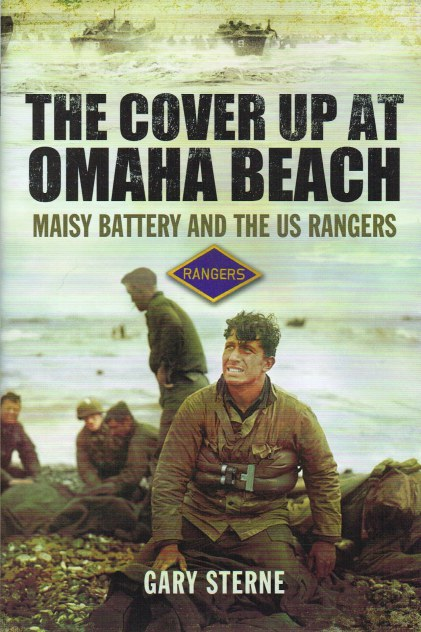 Image for THE COVER UP AT OMAHA BEACH : MAISY BATTERY AND THE US RANGERS