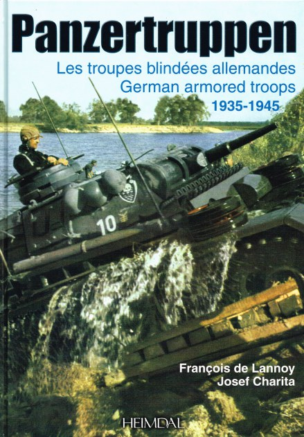 Image for PANZERTRUPPEN : LES TROUPES BLINDEES ALLEMANDES / GERMAN ARMORED TROOPS 1935-1945