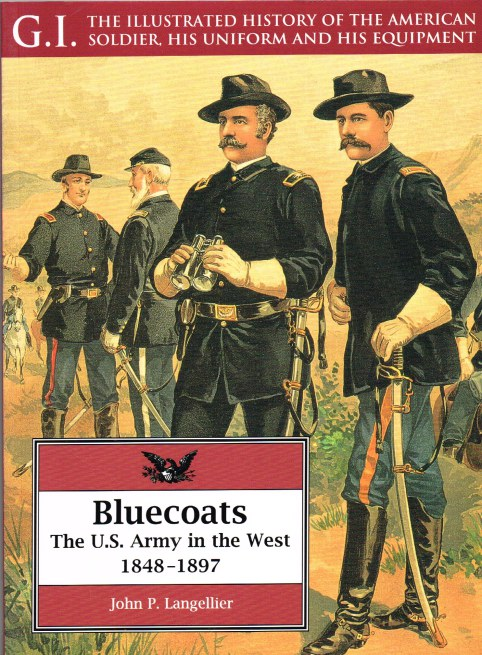 Image for GI SERIES 2: BLUECOATS : THE US ARMY IN THE WEST 1848-1897