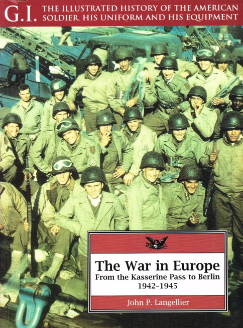 Image for GI SERIES 1: THE WAR IN EUROPE: FROM THE KASSERINE PASS TO BERLIN, 1942-1945
