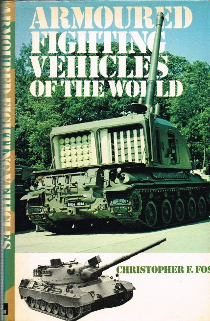 Image for ARMOURED FIGHTING VEHICLES OF THE WORLD (SECOND EDITION)