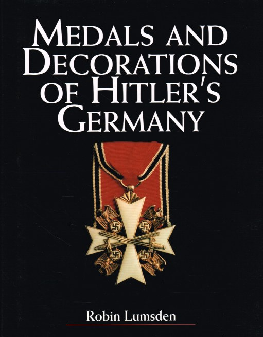 Image for MEDALS AND DECORATIONS OF HITLER'S GERMANY