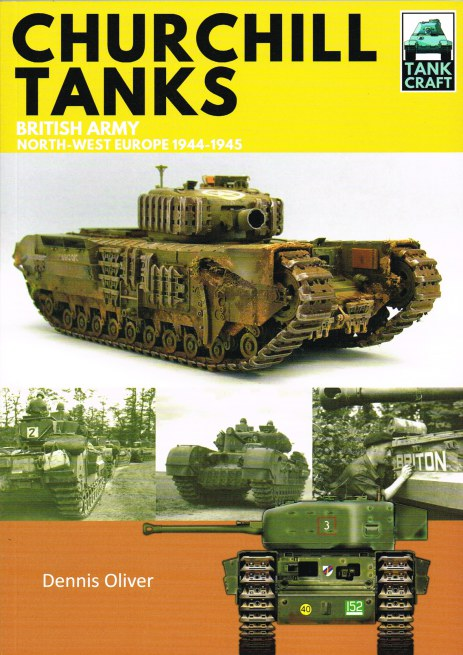 Image for TANKCRAFT 4: CHURCHILL TANKS : BRITISH ARMY NORTH-WEST EUROPE 1944-1945