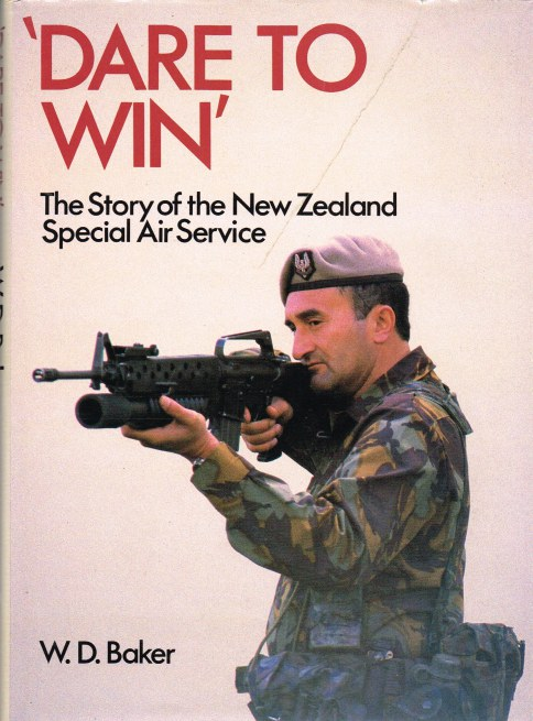 Image for DARE TO WIN : THE STORY OF THE NEW ZEALAND SPECIAL AIR SERVICE