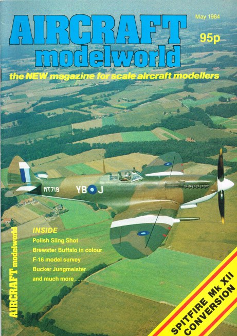 Image for AIRCRAFT MODELWORLD VOLUME 1 NO 3 : MAY 1984