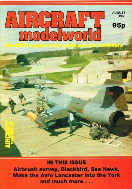 Image for AIRCRAFT MODELWORLD VOLUME 2 NO 6 : AUGUST 1985