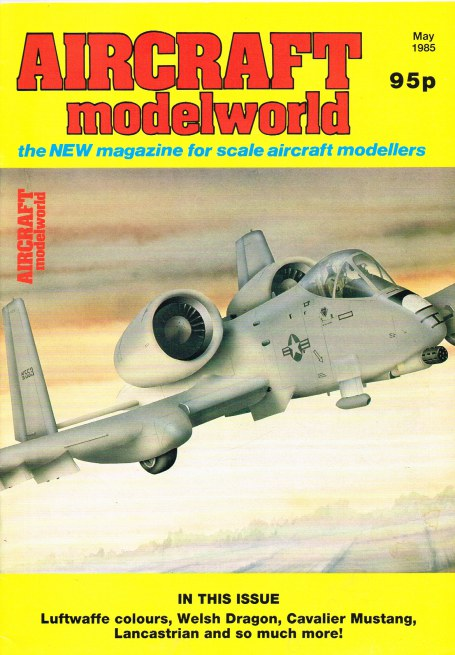 Image for AIRCRAFT MODELWORLD VOLUME 2 NO 3 : MAY 1985