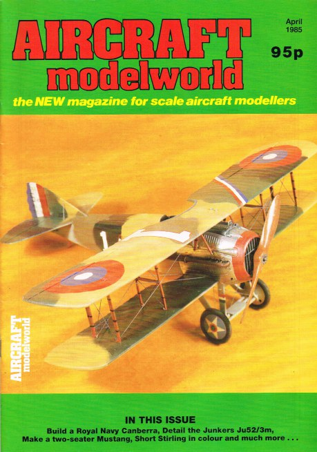 Image for AIRCRAFT MODELWORLD VOLUME 2 NO 2 : APRIL 1985