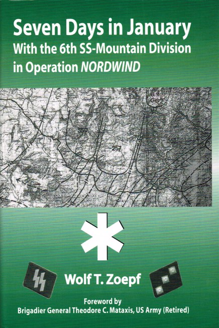 Image for SEVEN DAYS IN JANUARY: WITH THE 6TH SS MOUNTAIN DIVISION IN OPERATION NORDWIND