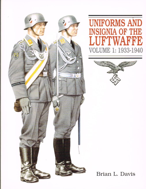 Image for UNIFORMS AND INSIGNIA OF THE LUFTWAFFE VOLUME 1: 1933-1940
