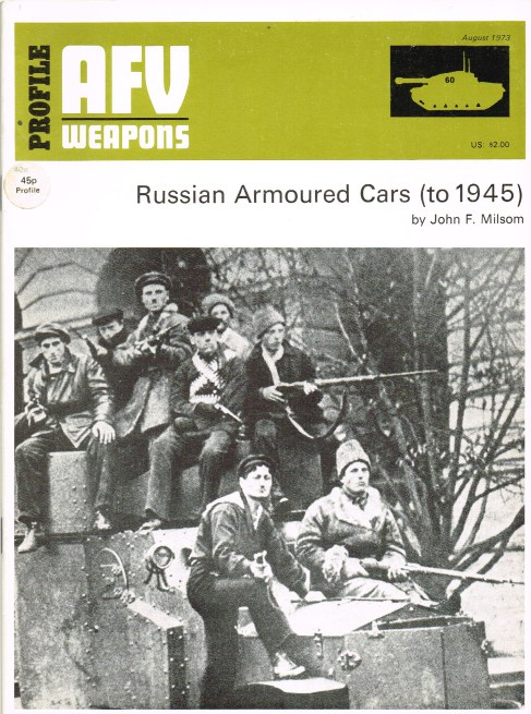 Image for PROFILE AFV 60: RUSSIAN ARMOURED CARS (TO 1945)
