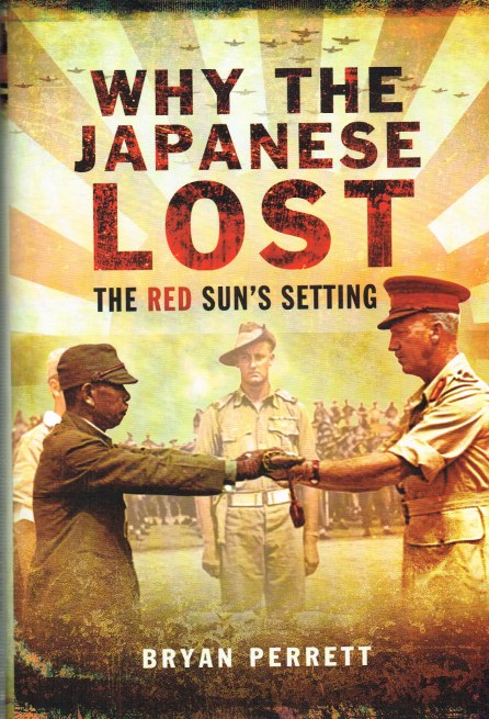 Image for WHY THE JAPANESE LOST : THE RED SUN'S SETTING