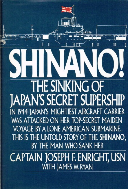 Image for SHINANO! THE SINKING OF JAPAN'S SECRET SUPERSHIP
