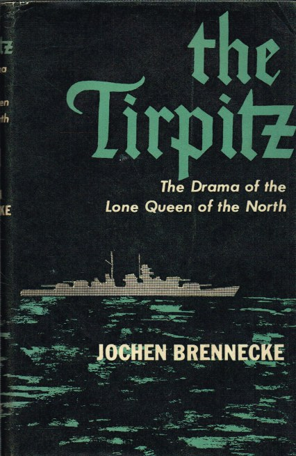 Image for THE TIRPITZ : THE DRAMA OF THE 'LONE QUEEN OF THE NORTH'