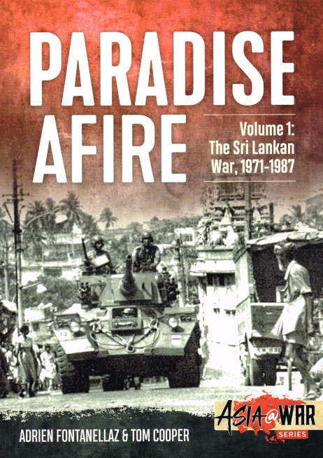 Image for PARADISE AFIRE VOLUME 1: THE SRI LANKAN WAR, 1971-1987