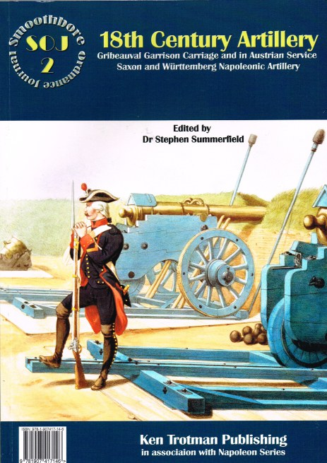 Image for SMOOTHBORE ORDNANCE JOURNAL ISSUE 2: 18TH CENTURY ARTILLERY