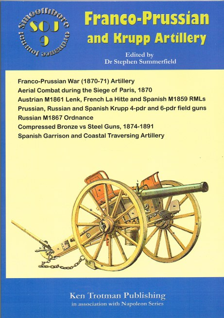 Image for SMOOTHBORE ORDNANCE JOURNAL ISSUE 9: FRANCO-PRUSSIAN AND KRUPP ARTILLERY