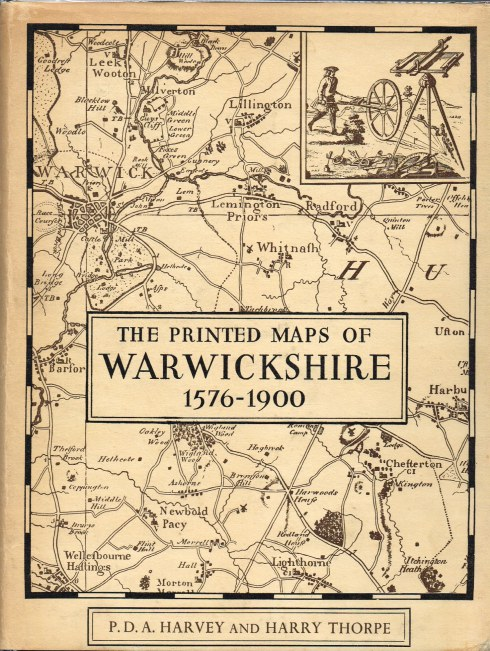 Image for THE PRINTED MAPS OF WARWICKSHIRE 1576-1900