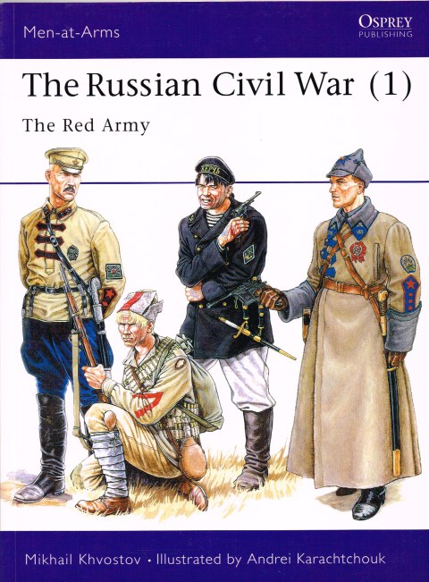 Image for THE RUSSIAN CIVIL WAR (1) THE RED ARMY