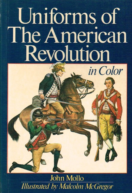 Image for UNIFORMS OF THE AMERICAN REVOLUTION