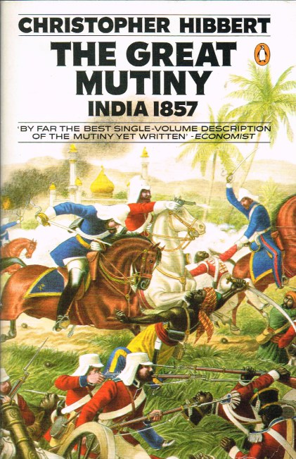 Image for THE GREAT MUTINY: INDIA 1857