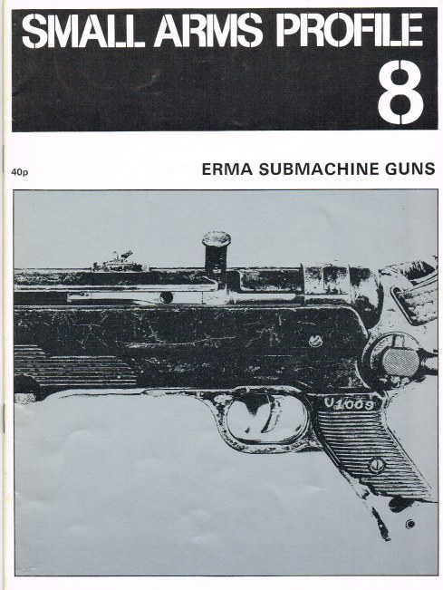 Image for SMALL ARMS PROFILE 8: ERMA SUBMACHINE GUNS