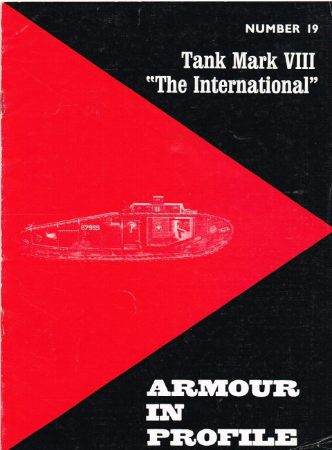 Image for ARMOUR IN PROFILE 19: TANK MARK VIII 'THE INTERNATIONAL'