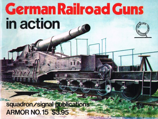 Image for GERMAN RAILROAD GUNS IN ACTION