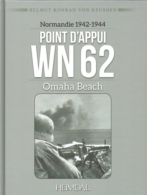 Image for NORMANDIE 1942-1944 POINT D'APPUI WN 62 OMAHA BEACH (FRENCH TEXT)
