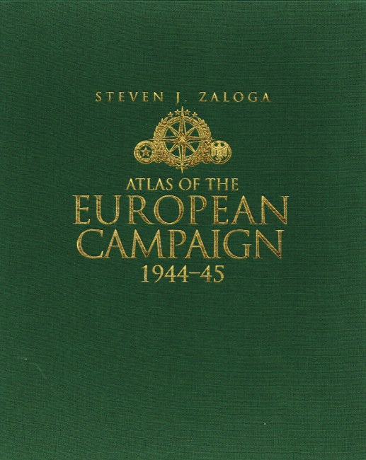 Image for ATLAS OF THE EUROPEAN CAMPAIGN 1944-45