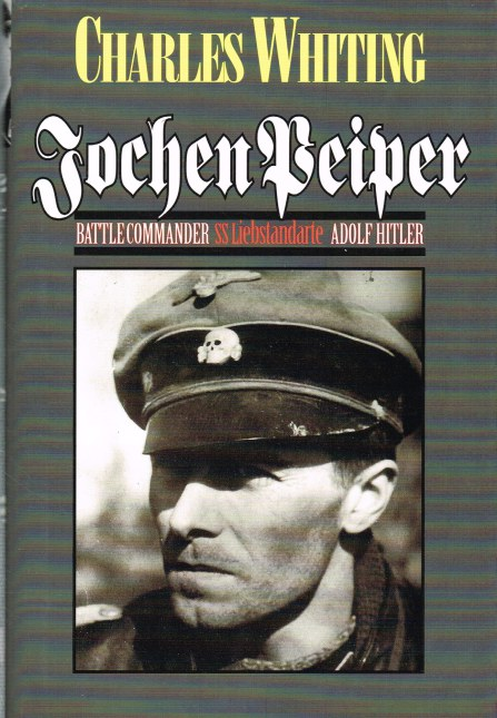 Image for JOCHEN PEIPER : BATTLE COMMANDER SS LIEBSTANDARTE ADOLF HITLER