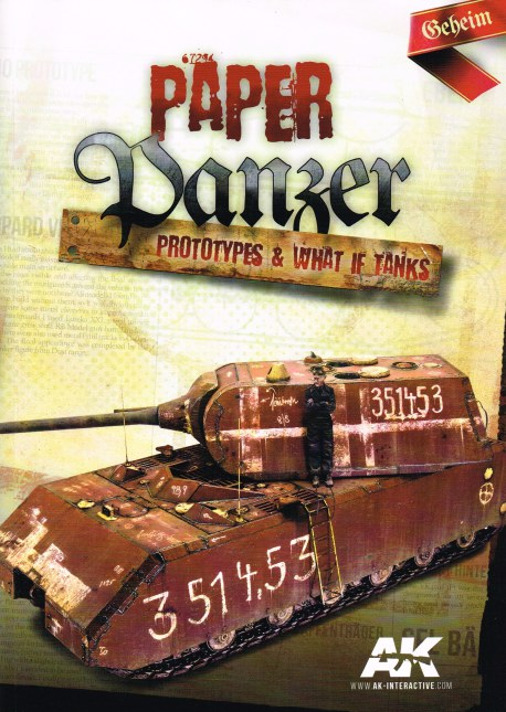 Image for PAPER PANZER, PROTOTYPES & WHAT IF TANKS