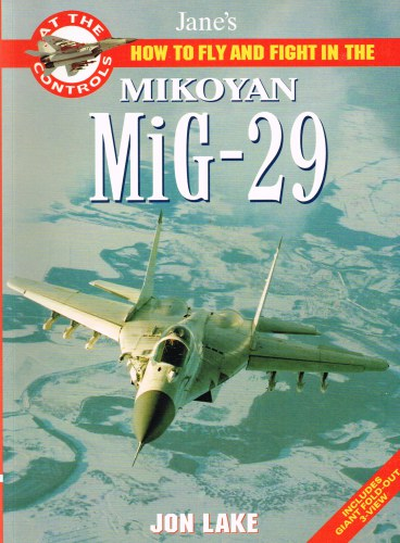 Image for JANE'S HOW TO FLY AND FIGHT IN THE MIKOYAN MIG-29 FULCRUM