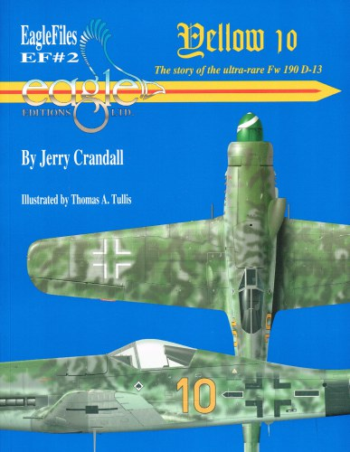 Image for YELLOW 10 : THE STORY OF THE ULTRA-RATE FW 190D-13