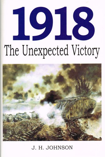Image for 1918 THE UNEXPECTED VICTORY