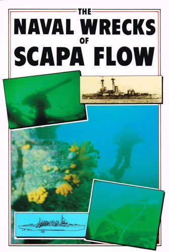 Image for THE NAVAL WRECKS OF SCAPA FLOW