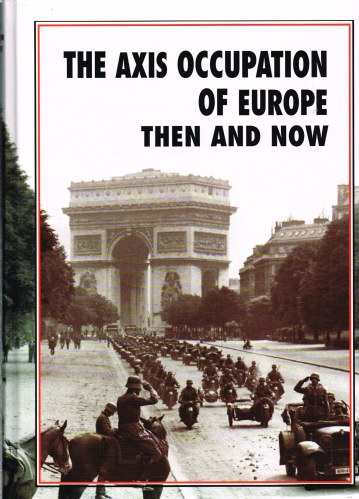 Image for THE AXIS OCCUPATION OF EUROPE THEN AND NOW