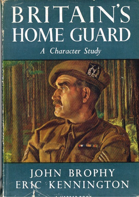 Image for BRITAIN'S HOME GUARD : A CHARACTER STUDY, PORTRAYED IN COLOUR BY ERIC KENNINGTON