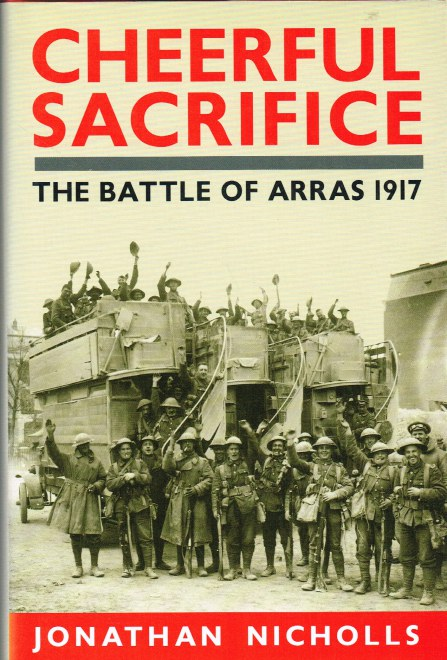 Image for CHEERFUL SACRIFICE: THE BATTLE OF ARRAS 1917