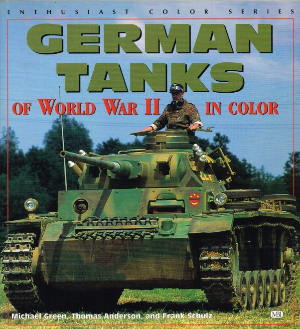 Image for GERMAN TANKS OF WORLD WAR II IN COLOR