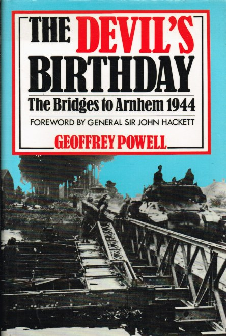 Image for THE DEVIL'S BIRTHDAY: THE BRIDGES TO ARNHEM 1944