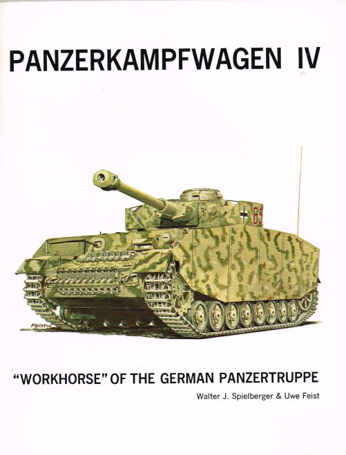 Image for PANZERKAMPFWAGEN IV : THE WORKHORSE OF THE GERMAN PANZERTRUPPE