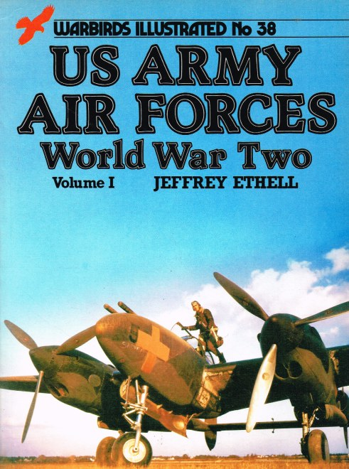 Image for WARBIRDS ILLUSTRATED NO.38: US ARMY AIR FORCES WORLD WAR TWO VOLUME I