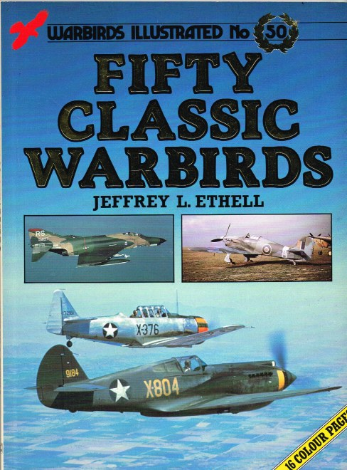 Image for WARBIRDS ILLUSTRATED NO.50: FIFTY CLASSIC WARBIRDS