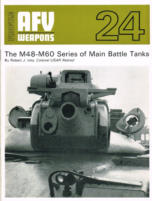 Image for PROFILE AFV 24: THE M48-M60 SERIES OF MAIN BATTLE TANKS