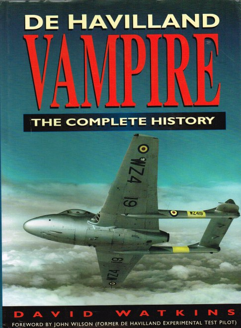 Image for THE DE HAVILLAND VAMPIRE : THE COMPLETE HISTORY