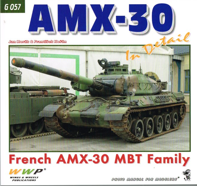 Image for AMX-30 IN DETAIL : FRENCH AMX-30 MBT FAMILY