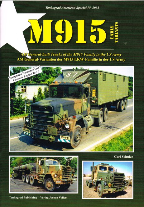 Image for M915 EARLY VARIANTS : AM GENERAL-BUILT TRUCKS OF THE M915 FAMILY IN THE US ARMY
