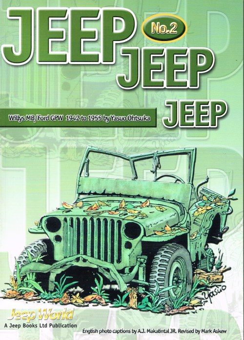 Image for JEEP JEEP JEEP NO. 2: WILLYS MB / FORD GPW 1942 TO 1955